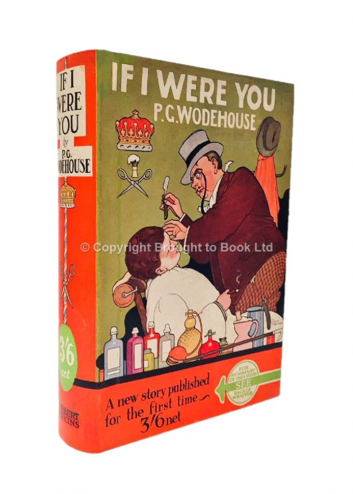 If I Were You Signed by PG Wodehouse First Edition Herbert Jenkins 1931
